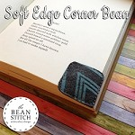 Soft Edge -  Corner Bean  TWO Sizes Included!!!